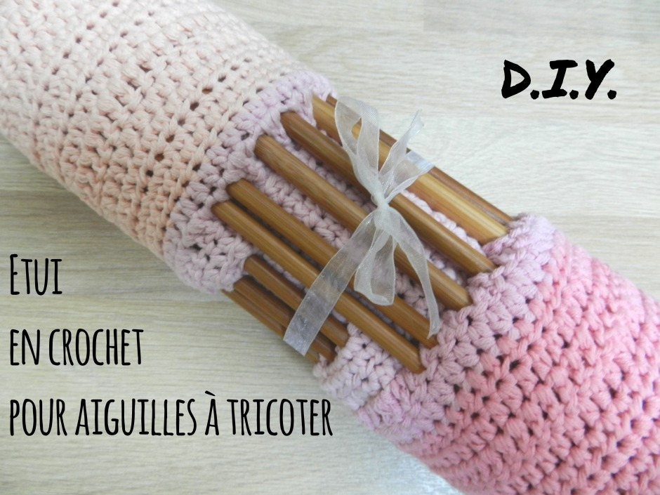 authentic outlet on sale coupon codes DIY] – Etui pour aiguilles à tricoter – Blog d'une maman ...
